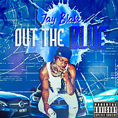 Out the Blue by Jay Blakc