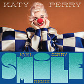 Smile (Joel Corry Remix) by Katy Perry