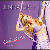 Can't Let Go by Jenna Drey