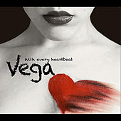 With Every Heartbeat by Vega