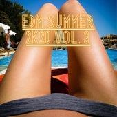 Edm Summer 2k20, Vol. 3 by Various Artists