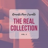 Romantic Piano Ensemble ( the Real Collection Vol 2 ) de Romantic Piano Ensemble