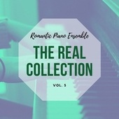 Romantic Piano Ensemble ( the Real Collection Vol 5 ) de Romantic Piano Ensemble