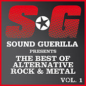 Sound Guerilla Presents The Best Of Alternative/Rock & Metal Vol. 1 de Various Artists