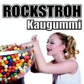 Kaugummi by Rockstroh