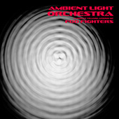 Ambient Translations of Foo Fighters de Ambient Light Orchestra