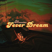 Fever Dream by The Brummies