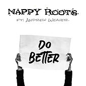 Do Better von Nappy Roots