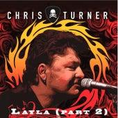 Layla, Pt. 2 von Chris Turner