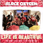 Life Is Beautiful (Radio Edit) by Black Oxygen