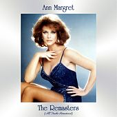 The Remasters (All Tracks Remastered) by Ann-Margret