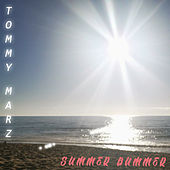 Summer Bummer by Tommy Marz