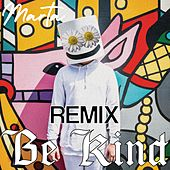Be Kind (Remix) de Marta