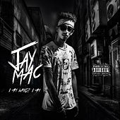 I Am Who? I Am by Jay-Mac