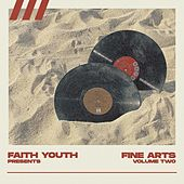 Faith Youth: Fine Arts, Vol. 2 by Various Artists