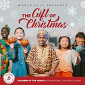 The Gift of Christmas by Children of the World