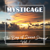 The Bay of Sweet Sound Vol.1 von Mysticage