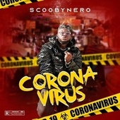 Corona Virus by Scooby Nero