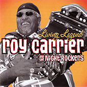 Living Legend by Roy Carrier