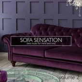Sofa Sensation Vol. 2 Best Music for Mind and Soul von Various Artists