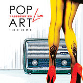 Pop Art Live: Encore de Raspberries