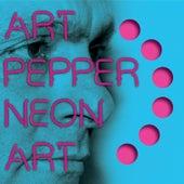 Neon Art: Volume Two by Art Pepper