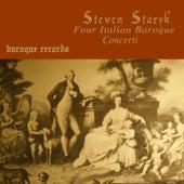 Four Italian Baroque Concerti von Steven Staryk