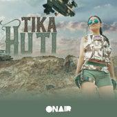 Huti by Tika