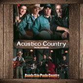 Acústico Country (Versão Estendida - Ao Vivo) de Banda São Paulo Country
