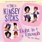 Eight Is Enough de The Kinsey Sicks