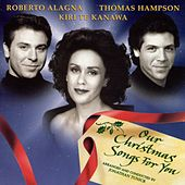 Our Christmas Songs for You von Dame Kiri Te Kanawa