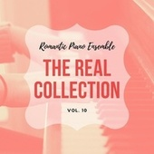Romantic Piano Ensemble ( the Real Collection Vol 10 ) de Romantic Piano Ensemble