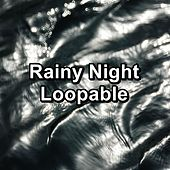 Rainy Night Loopable by Relaxing Music Therapy