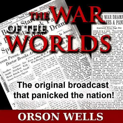 War Of The Worlds - Complete Original Radio Broadcast 10-30-1938 by Orson Welles