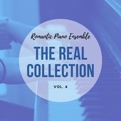 Romantic Piano Ensemble ( the Real Collection Vol 4 ) de Romantic Piano Ensemble