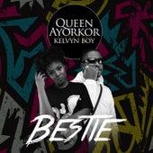 Bestie by Queen Ayorkor