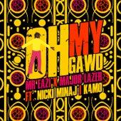 Oh My Gawd by Mr Eazi