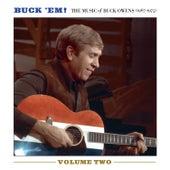 Buck 'Em! Vol. 2: The Music of Buck Owens (1967-1975) von Buck Owens