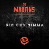 Nie und nimma by Die Martins