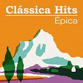 Clássica Hits: Épica de Various Artists