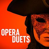 Opera Duets by Various Artists