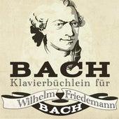 Bach: Klavierbüchlein für Wilhelm Friedemann Bach de Hui-Ying Liu