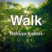 Walk by Nobuya  Kobori