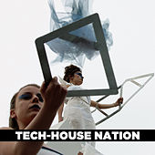 Tech House Nation di Various Artists