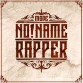 No Name Rapper de Mode