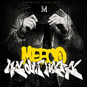 We Out Here by Meeco