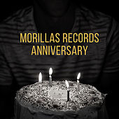 Morillas Records Anniversary von Various Artists