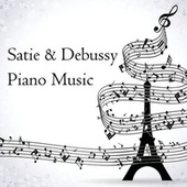 Satie & Debussy: Piano Music by Claude Debussy