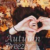 Autumn Breeze, Vol.4 - Chill Sounds for Relaxing Moments von Various Artists