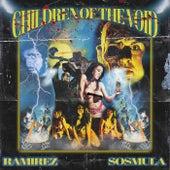 Children Of The Void de Ramirez